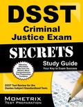 DSST Criminal Justice Exam Secrets Study Guide : DSST Test Review for the Dantes Subject Sta...