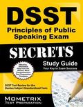DSST Principles of Public Speaking Exam Secrets Study Guide : DSST Test Review for the Dante...