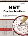 NET Practice Questions : NET Practice Tests and Exam Review for the Nursing Entrance Test