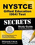 NYSTCE Gifted Education (064) Test Secrets Study Guide : NYSTCE Exam Review for the New York...