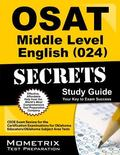 OSAT Middle Level English (024) Secrets Study Guide : CEOE Exam Review for the Certification...