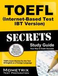 TOEFL Secrets (Internet-Based Test iBT Version) Study Guide : TOEFL Exam Review for the Test...