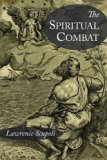 The Spiritual Combat and a Treatise on Peace of the Soul