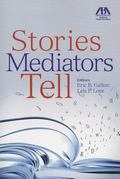 Stories Mediators Tell
