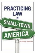 Practicing Law in Small-Town America