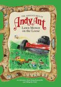 Adventures of Andy Ant : Lawn Mower on the Loose