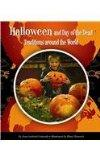 Halloween and Day of the Dead Traditions Around the World (World Traditions)
