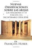 Nuevas observaciones sobre las abejas de François Huber (Spanish Edition)