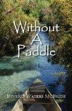 Without a Paddle (One Foot in Two Canoes)
