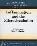 Inflammation and the Microcirculation (Intigrated Systems Physiology -from Cell to Function)