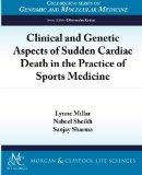 Clinical and Genetic Aspects of Sudden Cardiac Death in Sports Medicine (Colloquium Series o...
