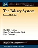 The Biliary System: Second Edition (Colloquium Lectures on Integrated Systems Physiology: fr...