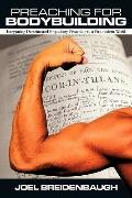 Preaching for Bodybuilding : Integrating Doctrine and Expository Preaching in a Postmodern W...