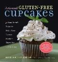 Artisanal Gluten-Free Cupcakes: From-Scratch Recipes to Delight Every Cupcake Devotee - Glut...