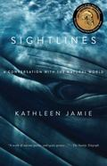 Sightlines : A Conversation with the Natural World