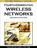 Fourth-generation Wireless Networks: Applications and Innovations