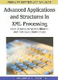 Advanced Applications and Structures in Xml Processing: Label Streams, Semantics Utilization...