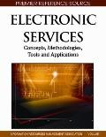 Electronic Services : Concepts, Methodologies, Tools and Applications