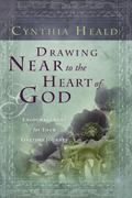 Drawing Near to the Heart of God: Encouragement for Your Lifetime Journey (Navpress Devotion...