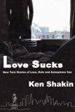 Love Sucks: New York Stories of Love, Hate and Anonymous Sex