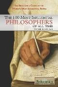 The 100 Most Influential Philosophers of All Time (The Britannica Guide to the World's Most ...