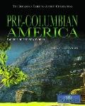 Pre-Columbian America : Empires of the New World