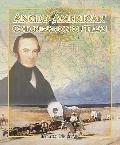 Anglo-american Colonization of Texas (Spotlight on Texas, the Growth and Development of the ...