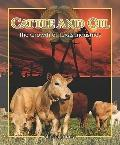 Cattle and Oil: The Growth of Texas Industries (Spotlight on Texas, the Growth and Developme...