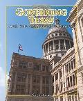 Governing Texas: Local, State, and National Governments (Spotlight on Texas, the Growth and ...
