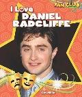I Love Daniel Radcliffe