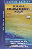 Learning Cognitive-behavior Therapy: An Illustrated Guide (Core Competencies in Psychotherap...