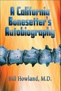 California Bonesetter's Autobiography