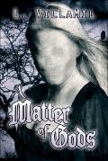 Matter of Gods