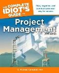 Project Management - Complete Idiot's Guide