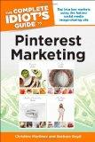 The Complete Idiot's Guide to Pinterest Marketing (Idiot's Guides)