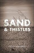 Sand and Thistles
