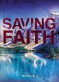 Saving Faith : When Faith Is an Action