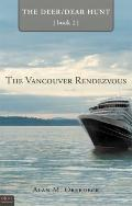 Vancouver Rendezvous : The Deer/Dear Hunt, Book 2