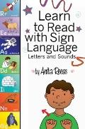 Learn to Read with Sign Language