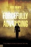 Forcefully Advancing
