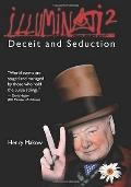 Illuminati 2 : Deceit and Seduction
