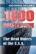 1000 Americans: The Real Rulers of the U.S.A.