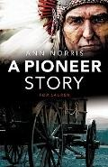A Pioneer Story for Lauren