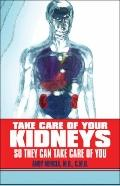 Take Care of Your Kidneys So They Can Take Care of You