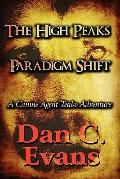 High Peaks Paradigm Shift : A Canine Agent Teabo Adventure