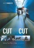 Cut by Cut, 2nd edition: Editing Your Film or Video