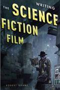Writing the Sci Fi Film