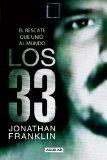 Los 33 (33 Men: Inside the Miraculous Survival and Dramatic Rescue) (Spanish Edition)