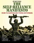 Self-Reliance Manifesto : Essential Outdoor Survival Skills