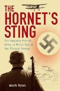 Hornet's Sting : The Amazing Untold Story of World War II Spy Thomas Sneum